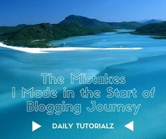 """Today SEO Tutorial is On """"The Mistakes I Made in the Start of Blogging Journey"""" I've made many mistakes telling all here is not possible."""