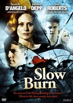 In Slow Burn, based on Arthur Lyons' mystery novel Castles Burning, a man hires newspaper reporter-turned-detective Eric Roberts to find his missing wife (Beverly D'Angelo) and son (Johnny Depp), both seen near the windmill farms. Johnny Movie, Johnny Depp Movies, Johnny Depp Characters, Beverly D'angelo, Johnny Depp Quotes, Eric Roberts, Crime Film, Star Wars, Sons