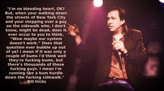 Bill Hicks on the homeless problem as proof our system doesn't work when he navigates bum hurdles to and fro places in New York City.