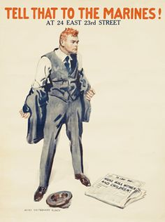 James Montgomery Flagg poster: Tell That to the Marines!