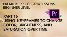 This is Part 16 in a multi-part series of lessons on how to edit and export video with Adobe Premiere Pro CC 2014. In this segment we learn how to set keyfra...