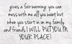 don't mess with my family quotes and images | You can get your favourite quotes as a cute picture for your timeline ...