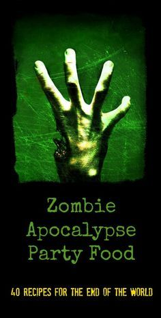 Zombie Recipe and Party Ideas Zombie Apocalypse - Perfect for Halloween or Walking Dead Party - Recipes Theme Halloween, Halloween Goodies, Halloween Food For Party, Holidays Halloween, Halloween Diy, Happy Halloween, Halloween Stuff, Halloween Dinner, Halloween 2019