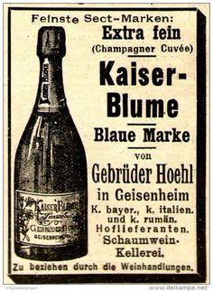 Original-Werbung/ Anzeige 1897 - KAISER BLUME CHAMPAGNER / HOEHL - GEISENHEIM…