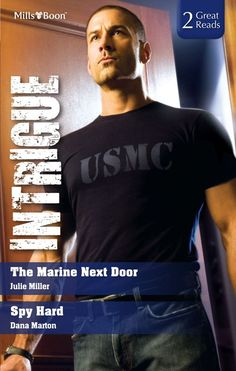 Amazon.com: Mills & Boon : Intrigue Duo/The Marine Next Door/Spy Hard eBook: Dana Marton, Julie Miller: Kindle Store Usmc, Marines, Spy Hard, Julie Miller, Next Door, Kindle, Romance, Reading, Contemporary