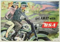 Vintage Get Away With-BSA - Motorcycle Advertising Poster Art Repro Print Bsa Motorcycle, Motorcycle Posters, Motorcycle Touring, British Motorcycles, Vintage Motorcycles, Old Is Cool, Bike Poster, Motorcycle Manufacturers, Shops