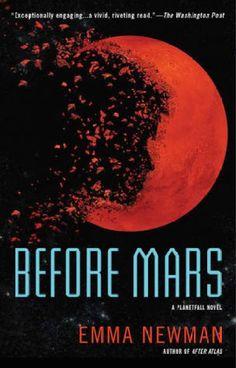 Before Mars av Emma Newman New Books, Good Books, Books To Read, Fantasy Books, Sci Fi Fantasy, Vibes Tumblr, Vibe Video, Den Of Geek, Best Sci Fi
