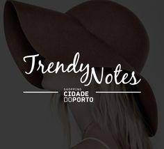 Trendy Notes by Shopping Cidade do Porto