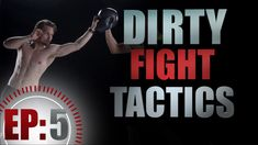 Street Fighting Tactics: Pressure Points & Dirty Fight Moves.