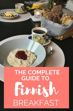 Finnish food tradition is a unique story. The day starts with a good Finnish breakfast. This post tells you what it includes!