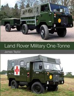 A fully illustrated history of the Land Rover 101 One-Tonne - the…
