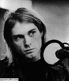 Kurt Cobain. You are amazing and I miss you so much. RIP angel