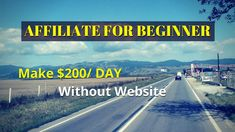 How to do affiliate marketing - how to make $200 per day without website