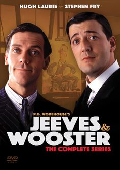 Jeeves and Wooster - Starring Hugh Laurie & Stephen Fry   Hilarious stuff!