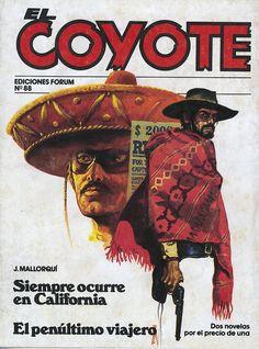 Siempre ocurre en California; El penúltimo viajero. Ed. Forum, 1983 (Col. El Coyote. 88 ; v.XV)