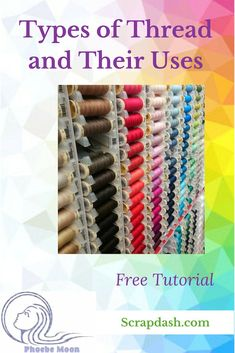 Every quilt project needs its own type of thread. This free tutorial will tell you about the different types of thread and make suggestions for which thread is best for a project or quilt. Quilting Thread, Quilting Tips, Machine Quilting, Machine Embroidery, Quilting Projects, Sewing Basics, Sewing Hacks, Sewing Tutorials, Sewing Projects