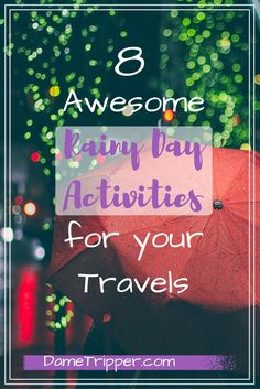 On the road and watching the rain pour down? There are plenty of things you can do to stay busy and enjoy your vacation! Take a look at these fun ideas for rainy days.