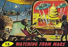 The ultraviolent 1962 'Mars Attacks' trading cards that inspired the Tim Burton movie | Dangerous Minds