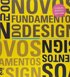 Novos Fundamentos Do Design (3 Edicao) por Ellen Lupton https://www.amazon.com.br/dp/8540509709/ref=cm_sw_r_pi_dp_x_Qx87xbWNXYZZE
