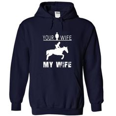 MY WIFE RIDE HORSE