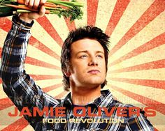 Jamie Oliver's Food Revolution. Jamie Oliver, a top chef, is one of the most passionate people I have ever seen; he is passionate about obesity and diet related diseases – diabetes, heart disease and all cancers, some of the biggest killers in the world today.
