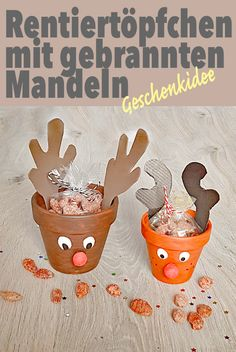 Last minute gift idea: Roasted almonds with xylitol in a reindeer pot – ZigZagFood: Familienbl … – Winter Craft Christmas Projects, Christmas Crafts, Diy Gifts Last Minute, Diy Gifts For Mothers, Roasted Almonds, Gifts For Brother, Reno, Christmas Inspiration, Reindeer