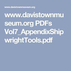 www.davistownmuseum.org PDFs Vol7_AppendixShipwrightTools.pdf Ranger, Pdf