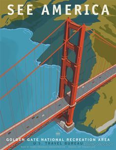 "See America poster celebrating the Golden Gate Bridge National Recreation Area. Celebrating the iconic bridge and surounds with a unique perspective. Illustration by Steven Thomas in 2013. This is one of a series of 10 posters under the ""Works Progress Administration (WPA), ""See America"" poster series commissioned by Print Collection, in the spirit of the 1930's originals featuring many of America's most notable landmarks."