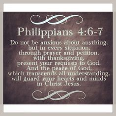 Phil ~ Don't be anxious about anything-Favorite Bible verse. Peace Of God, Word Of God, Scripture Quotes, Bible Scriptures, Peace Bible Quotes, Bible Verses About Peace, Faith Qoutes, Peace Of Mind Quotes, Peace Scripture