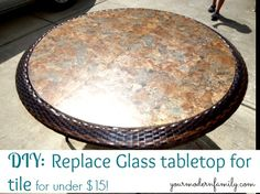 Replace Glass Tabletop for a Tile One for Under $15 in 15 Minutes!