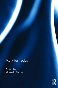 the aim of this book, edited by Marcello Musto, is to make a close study of Marx's principal writings in relation to the major problems of our own society, and to show why and how some of his theories constitute a precious tool for the understanding and critique of the world in the early twenty-first century. Reviewed by Nick Taylor. Click here to read more: http://blogs.lse.ac.uk/lsereviewofbooks/2012/07/23/marx-for-today-edited-by-marcello-musto/
