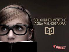 Seu conhecimento é sua melhor arma. #conhecimento #melhor #arma