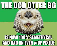Ocd Otter What If It S The First Egg Truth Gracioso Reir Jaja