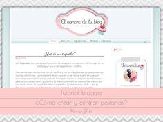 imagina y crea tu mismo: Como crear y centrar pestañas en blogger