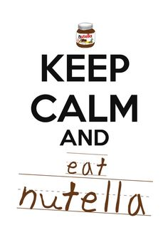 Keep Calm And Eat Nutella # not for me it's bleck just cool for this board! Keep Calm Carry On, Keep Calm And Love, My Love, Keep Calm Posters, Keep Calm Quotes, Keep Calm Signs, Gym Humor, Some Words, Qoutes