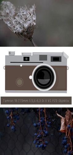 Tamron 18-270mm Objektiv im Test - Weitwinkel bis Telebereich - Universalobjektiv - Makroaufnahmen Winterlandschaft fotografieren