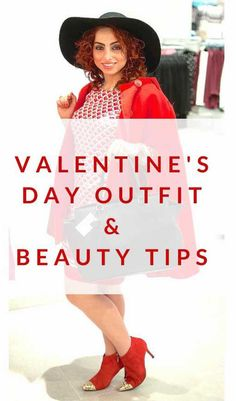 Valentines Day outfit & beauty tips