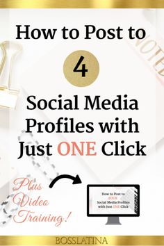 Post to 4 Social Media Profiles with just one click