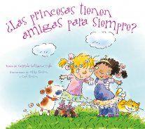 ¿Las princesas tienen amigas para siempre?