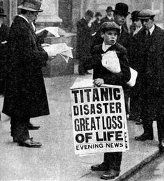 Paper boy selling the news of the Titanic's sinking.
