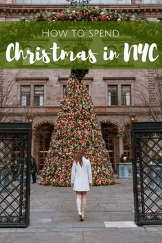 How to Spend Christmas in New York. 8 Festive Ideas to spend your holiday in new york with friends or family!