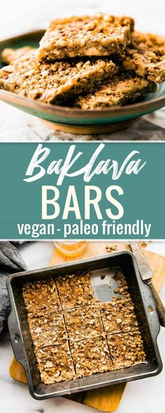 Super easy 3 Step Paleo Baklava Bars! Healthy vegan friendly paleo baklava flavored bars that are packed full of sweet nutty flavor and healthy fats. #cleaneating #paleo #vegan
