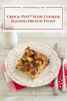 Crock-Pot® Slow Cooker Eggnog French Toast #CrockPotRecipes