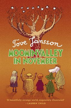 Moominvalley in November-I have this book!