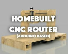 Homebuilt DIY Arduino based CNC Router