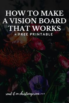 how to create a vision board | dream board | wish board | vision board ideas via @christieinge