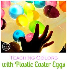 Plastic eggs on top of a light source is a wonderful way for toddlers to explore color!