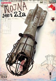 Plakat Jacka Staniszewskiego, Wojna jest zła.