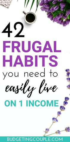 42 Frugal Habits You *Need* To Easily Live on 1 Income Want to save money every month on autopilot *while* living on 1 income (or a low income)? Check out the 42 frugal habits you need to start saving money and living frugally in Use these frugal tip Living On A Budget, Frugal Living Tips, Frugal Tips, Family Budget, Ways To Save Money, Money Tips, Money Saving Tips, Money Budget, Financial Budget