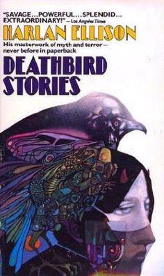 Harlan Ellison - Deathbird Stories